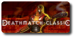Deathmatch Classic