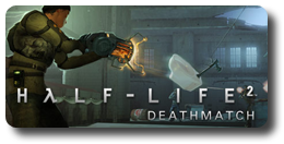 Half-Life 2: Deathmatch
