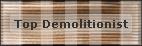 Top Demolitionist