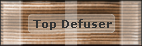 Top Defuser