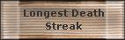 Longest Death Streak
