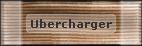 Ubercharger