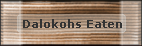 Dalokohs Eaten
